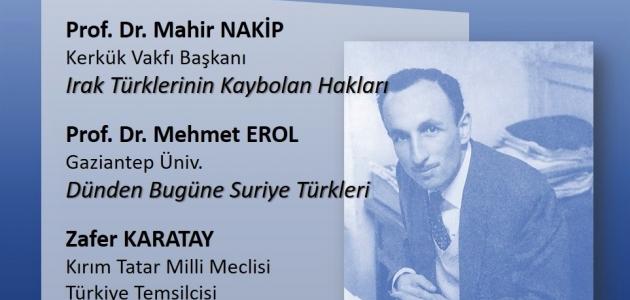 Hacaloğlu Anısına Panel: Türk Dünyasının Kanayan Yaraları