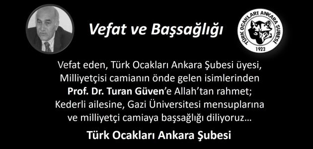 Prof. Dr. Turan Güven'in Vefatı