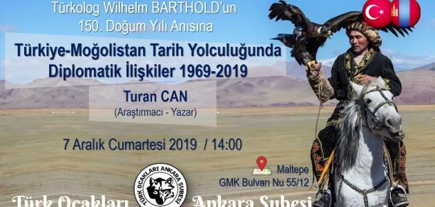 Konferans: Türkiye-Moğolistan Tarih Yolculuğunda  Diplomatik İlişkiler